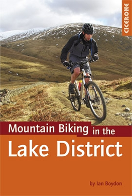 Mountain biking in the lake district, guide book by Ian Boydon