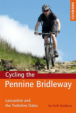Mountain biking the pennine bridleway lancashire and the yorkshire dales by Keith Bradbury