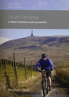 South Pennines Mountain Biking Routes Guide
