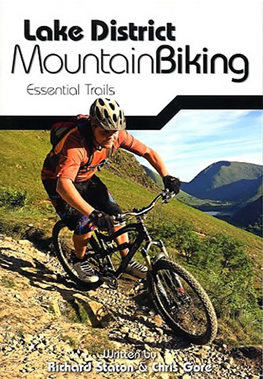Lake District Mountain Biking, essential trails book of mtb routes by Richard Staton and Chris Gore