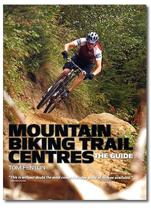 Mountain bike trail centres guide