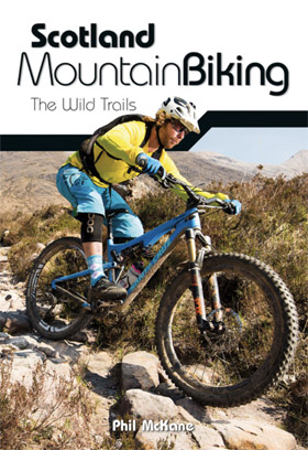 Scotland wild trails Mountain Biking route guide book